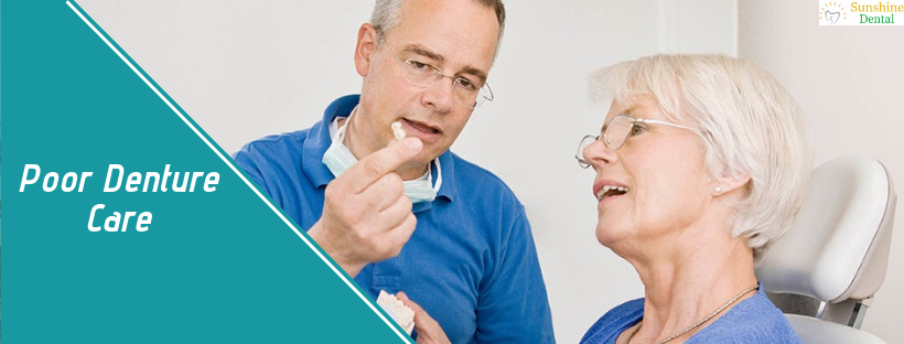 Poor Denture Care | Best Dental Treatment in Whitefield | Sunshine Dental