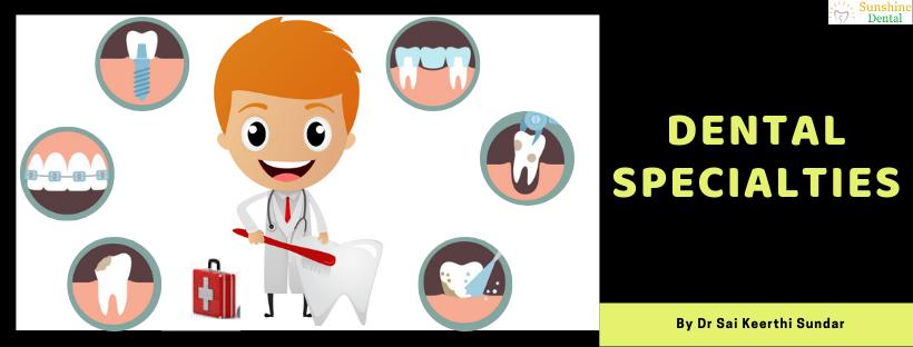 Dental Specialties | Dentist Near Me | Sunshine Dental