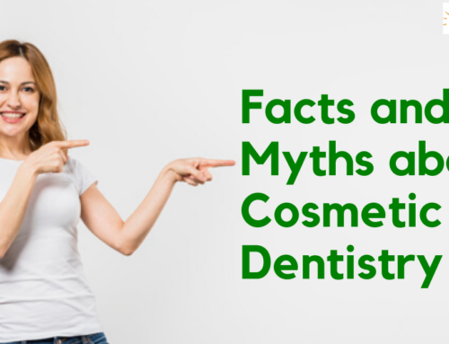 Facts and Myths about Cosmetic Dentistry