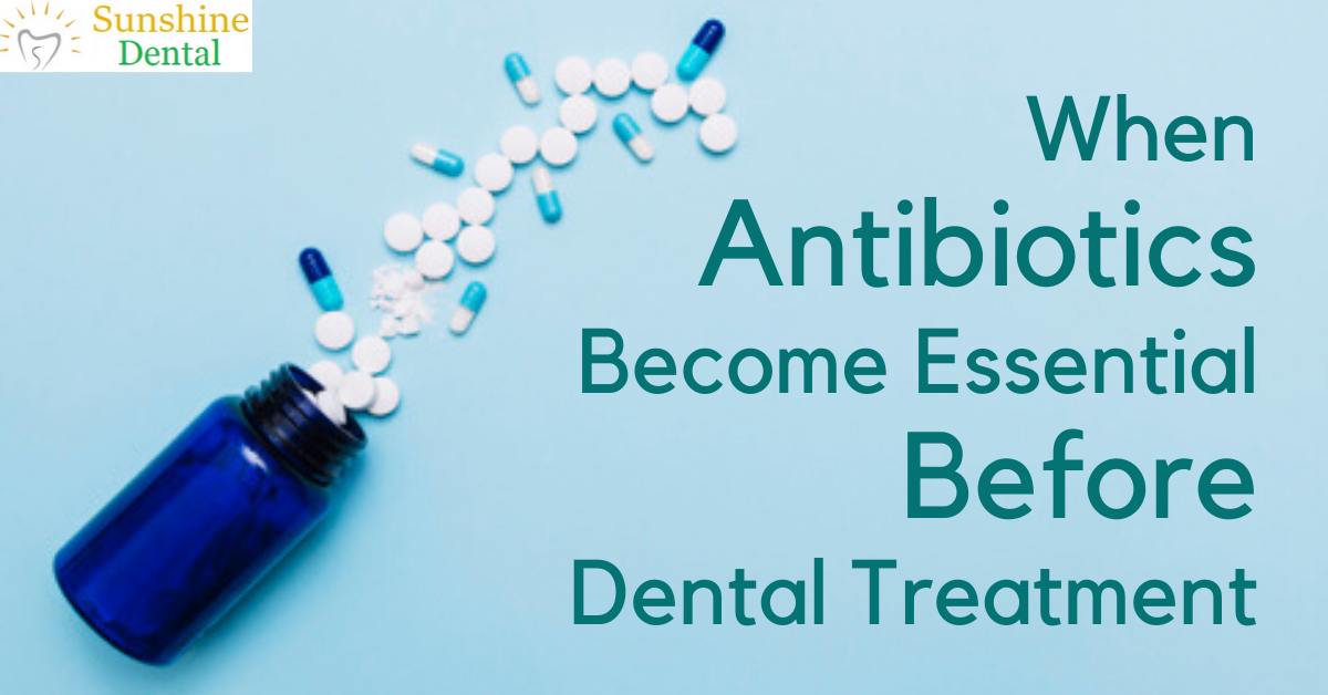 Antibiotics Before Dental treatment