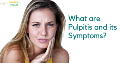 Pulpitis and its Symptoms |SunshineDental clinic - Whitefield, Bangalore
